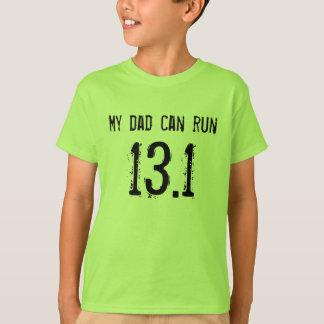 私のパパは13.1を走ることができます -- あなたのはできますか。 Tシャツ