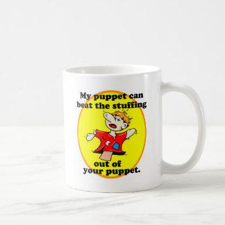 私のパペットはあなたのパペットを打つことができます コーヒーマグカップ