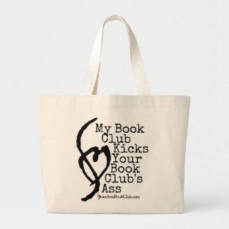 私のブッククラブはあなたのブッククラブのろばを蹴りました ラージトートバッグ