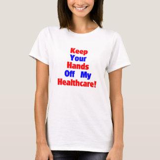 私のヘルスケアを離れてあなたの手を保って下さい! Tシャツ