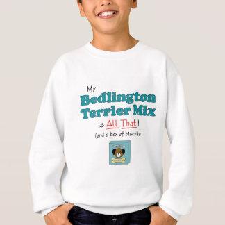 私のベドリントン・テリアの組合せはすべてそれです! スウェットシャツ