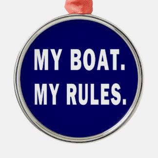 私のボート。 私の規則-おもしろいな船遊び メタルオーナメント