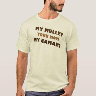 私のマレットあなたのお母さん私のCamaro Tシャツ