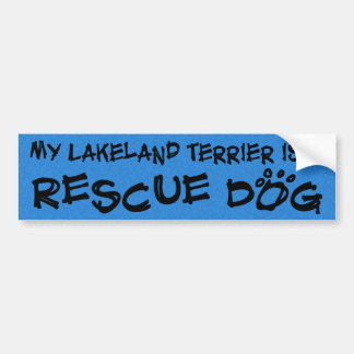 私のレークランドテリアは救助犬です バンパーステッカー