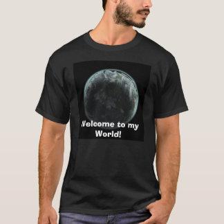 私の世界への歓迎! Tシャツ