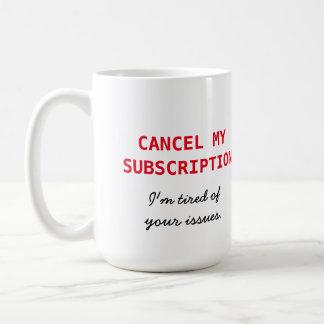 私の予約購読を取り消して下さい コーヒーマグカップ