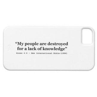 私の人々は知識の欠乏のために破壊されます iPhone 5 CASE