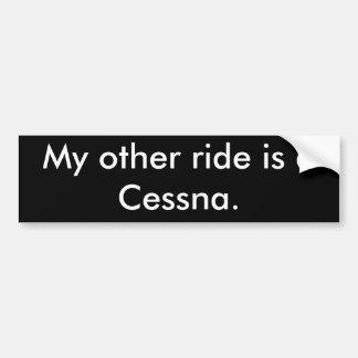 私の他の乗車はセスナです バンパーステッカー