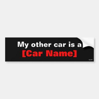 私の他の車はです… (黒) バンパーステッカー