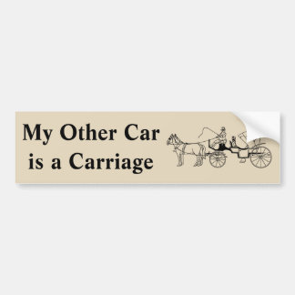 私の他の車はキャリッジです バンパーステッカー