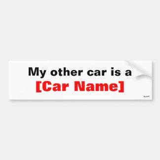 私の他の車は…です バンパーステッカー