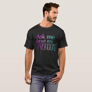 私の代名詞の暗闇によって短いスリーブを付けられるティーについて私に尋ねて下さい Tシャツ