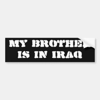 私の兄弟はイラクにいます バンパーステッカー