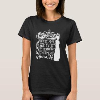 私の勇気はジェーンAustenの常に引用文上がります Tシャツ