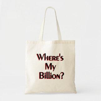 私の十億はどこにありますか。 トートバッグ