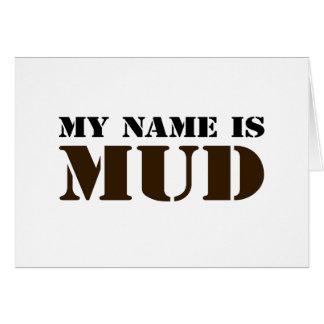 私の名前は泥です カード