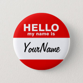 私の名前は空白のでカスタムな名札の赤です 5.7CM 丸型バッジ