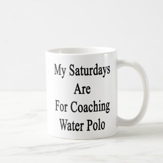 私の土曜日はコーチの水球のためです コーヒーマグカップ