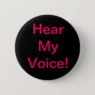 """""""私の声""""の挑戦ボタン聞いて下さい 5.7CM 丸型バッジ"""