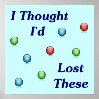 私の大理石を失った ポスター