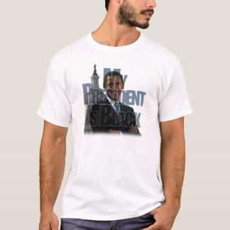 私の大統領は黒いです Tシャツ