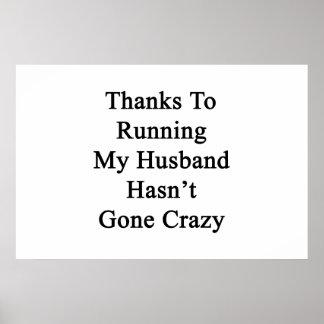 私の夫を走ることのおかげで熱狂するに行きませんでした ポスター