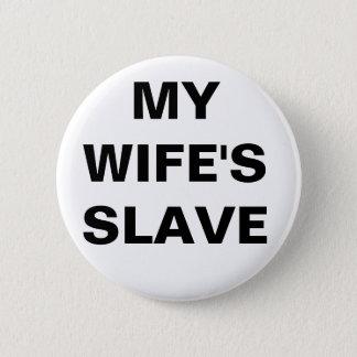 私の妻に奴隷ボタンをかけて下さい 5.7CM 丸型バッジ
