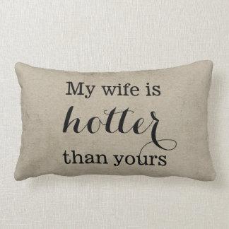 私の妻はあなたのより熱いです枕 ランバークッション