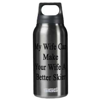 私の妻はあなたの妻によりよいスキーヤーをすることができます 断熱ウォーターボトル