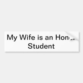 私の妻は名誉学生のバンパーステッカーです バンパーステッカー
