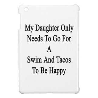 私の娘の水泳およびタコスのために行く必要性だけ iPad MINI カバー