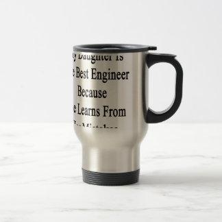 私の娘は彼女が学ぶので最も最高のなエンジニアです トラベルマグ
