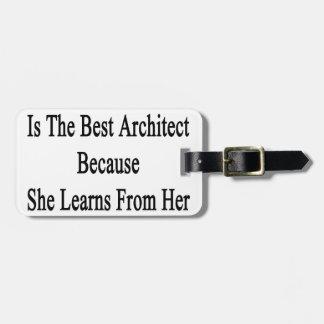私の娘は最も最高のな建築家ので彼女Learです ラゲッジタグ