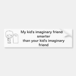 私の子供の想像友人はあなたのより頭が切れるです バンパーステッカー