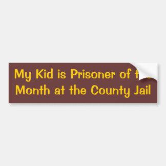 私の子供は郡刑務所に月の囚人です バンパーステッカー