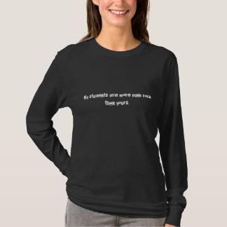 私の学生はあなたのよりパンクロックです Tシャツ