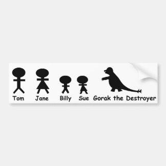 私の家族…およびGorak破壊者 バンパーステッカー