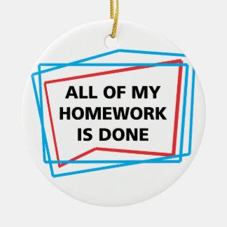 私の宿題すべては行われます! セラミックオーナメント