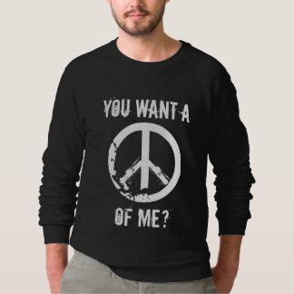 私の平和がほしいと思います スウェットシャツ