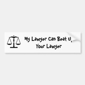 私の弁護士はあなたの弁護士を打ちのめすことができます バンパーステッカー