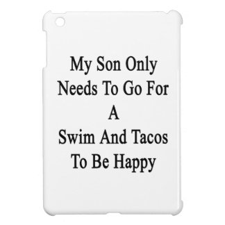 私の息子のある水泳およびタコスのために行く必要性だけ iPad MINI カバー