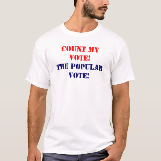 私の投票を数えて下さい Tシャツ
