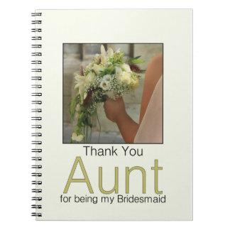 私の新婦付添人があることのためのThank叔母さん ノートブック
