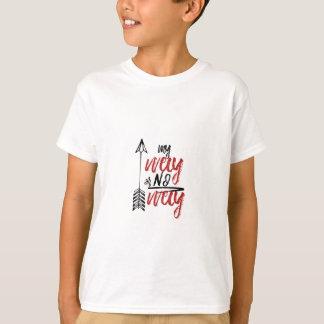 私の方法か方法無し Tシャツ