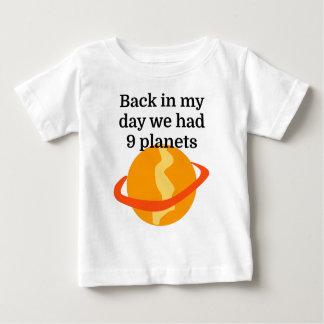 私の日に私達に9つの惑星がありました ベビーTシャツ
