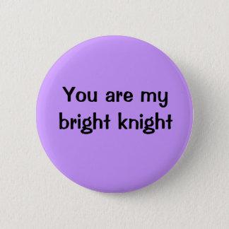 私の明るい騎士です 5.7CM 丸型バッジ