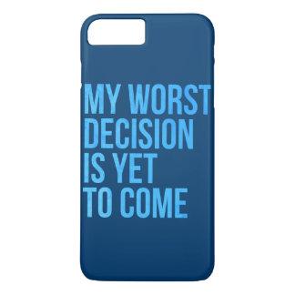 私の最も悪い決定はまだ来ることです iPhone 8 PLUS/7 PLUSケース