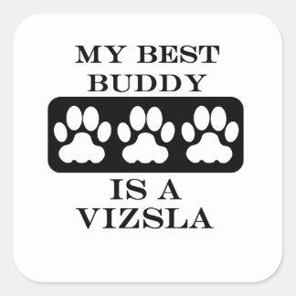 私の最も最高のな相棒はVizslaです スクエアシール