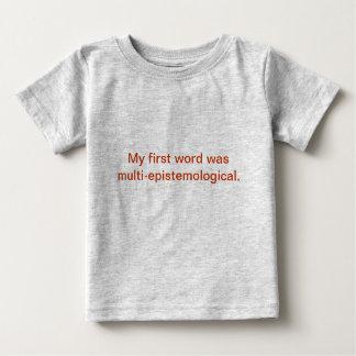 私の最初単語は数々のepistemological.でした ベビーTシャツ