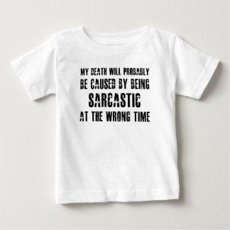 私の死はおそらく引き起こされます ベビーTシャツ